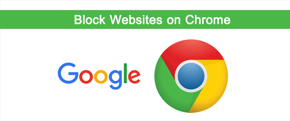 Block Websites on Chrome
