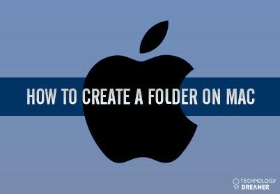 How to Create a Folder on Mac