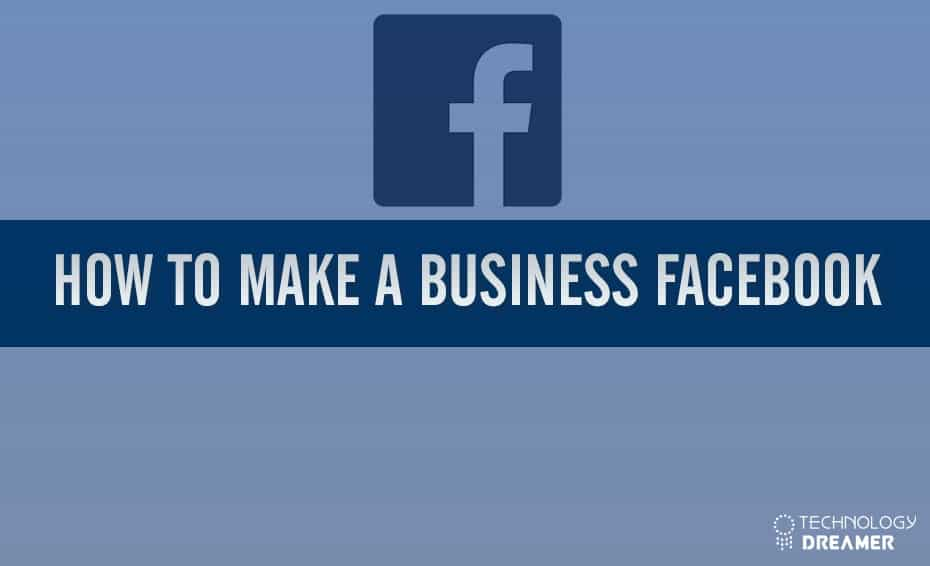 How to Make a Business Facebook Page